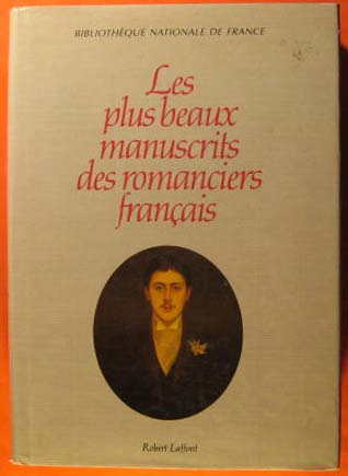 Les Plus Beaux Manuscrits Des Romanciers Francais, Bibliotheque Nationale De France