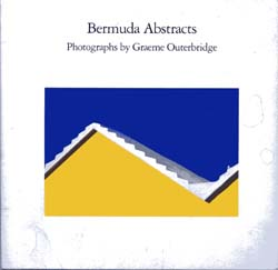 Image for Bermuda Abstracts:  Photographs By Graeme Outerbridge