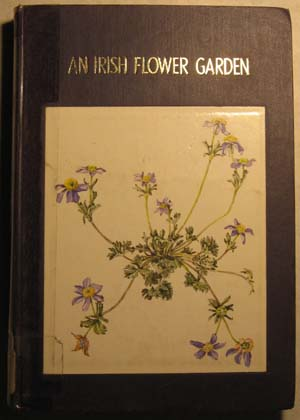 Image for Irish Flower Garden: The Histories of Some of Our Garden Plants, An