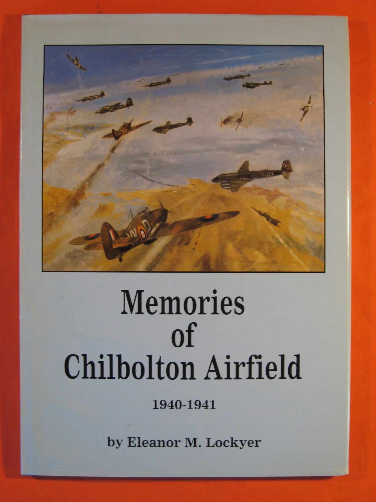 Image for Memories of Chilbolton Airfield 1940-1941