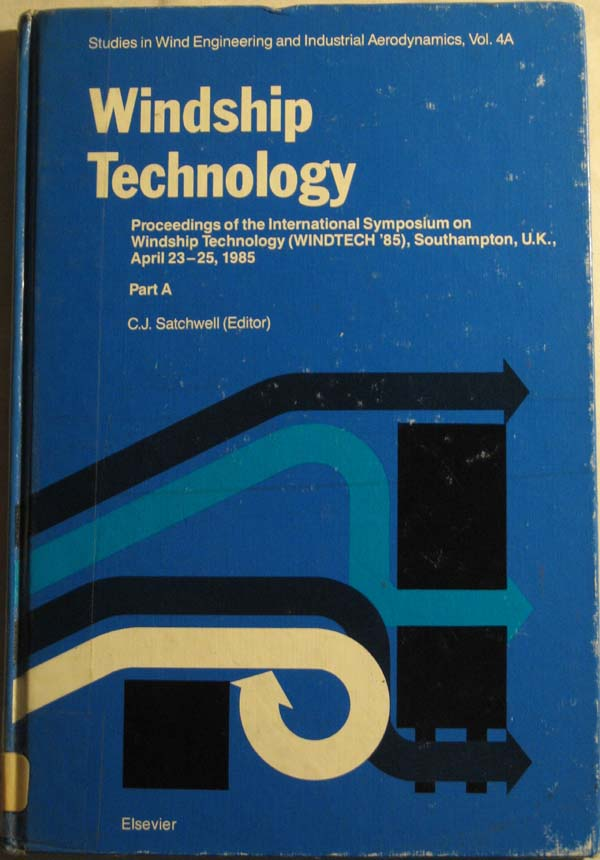Image for Windship Technology: Proceedings of the International Symposium on Windship Technology (Windtech '85), Southampton, U.K., April 24-25, 1985  Part A