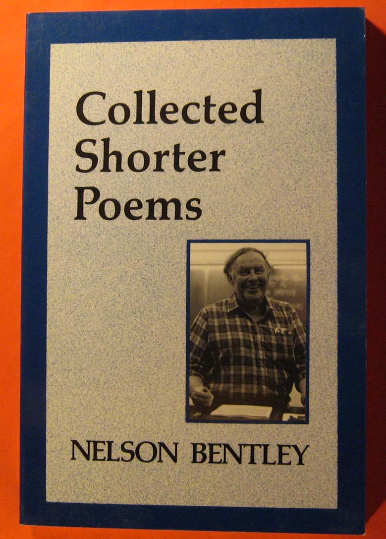 Collected Shorter Poems, Bentley, Nelson