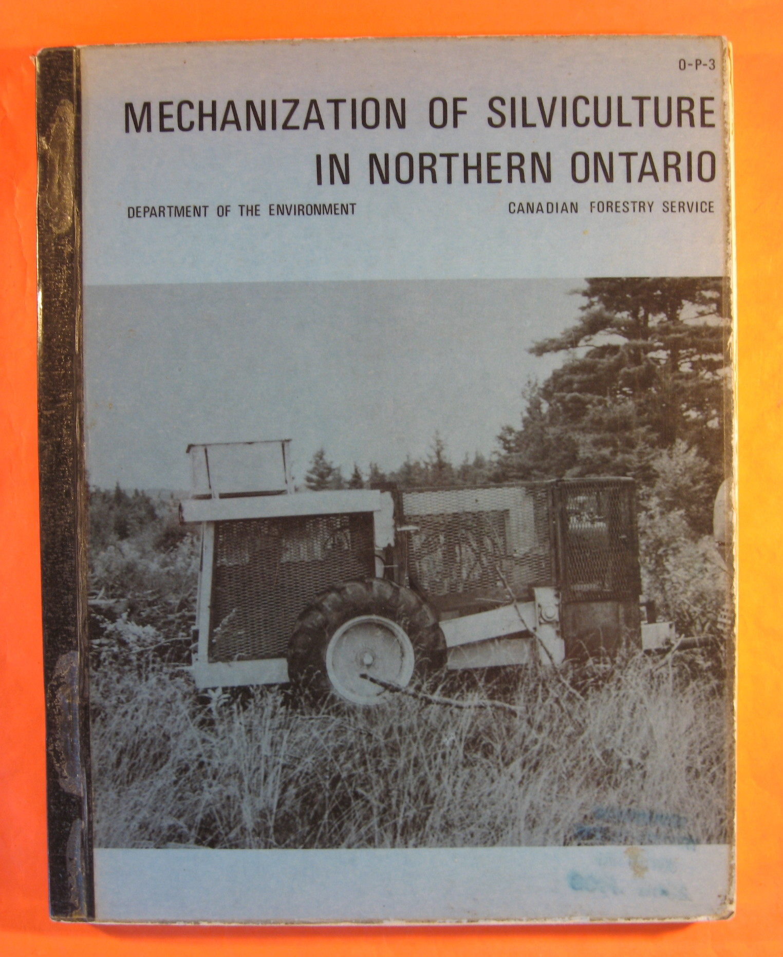 Mechanization of Silviculture in Northern Ontario