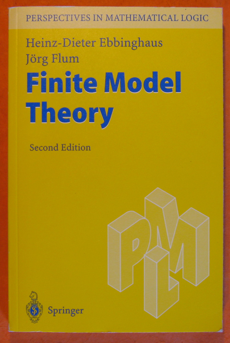 Finite Model Theory, Ebbinghaus, Heinz-Dieter; Flum, Jorg