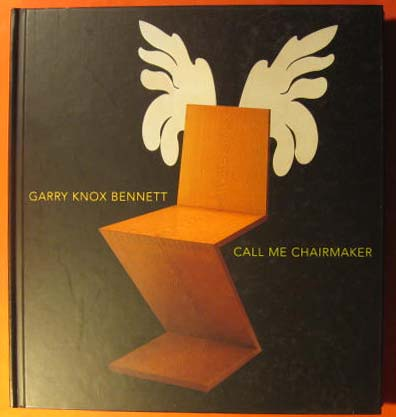 Image for Garry Knox Bennett: Call Me Chairmaker