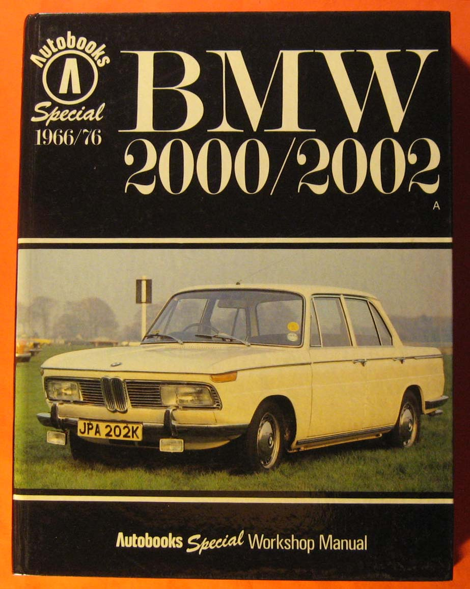 Image for Autobooks Special 1966 -1977 BMW 2000/2002 1966-76 Workshop Manual