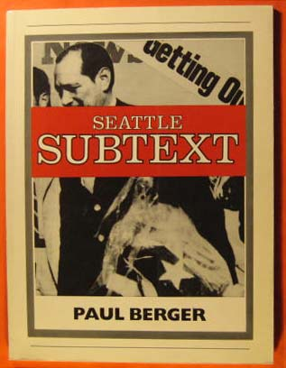 Seattle Subtext, Berger, Paul