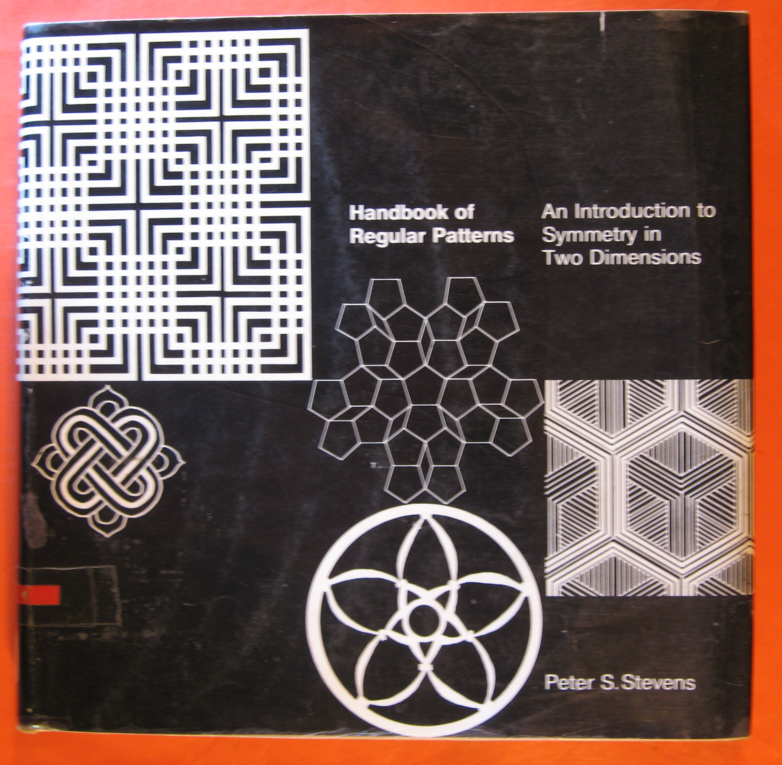 Handbook of Regular Patterns: An Introduction to Symmetry in Two Dimensions, Stevens, Peter S.