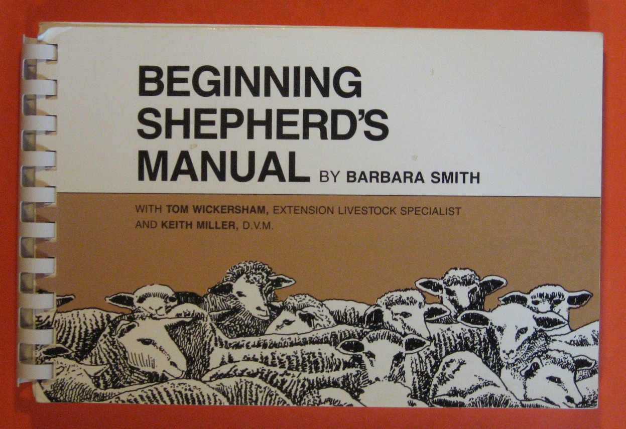 Beginning Shepherd's Manual, Smith, Barbara;Miller, Keith;Wichersham, Tom