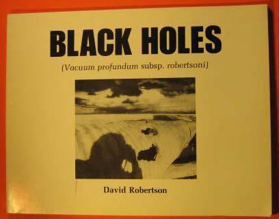 Black Holes (Vacuum Profundum Subsp. robertsoni)
