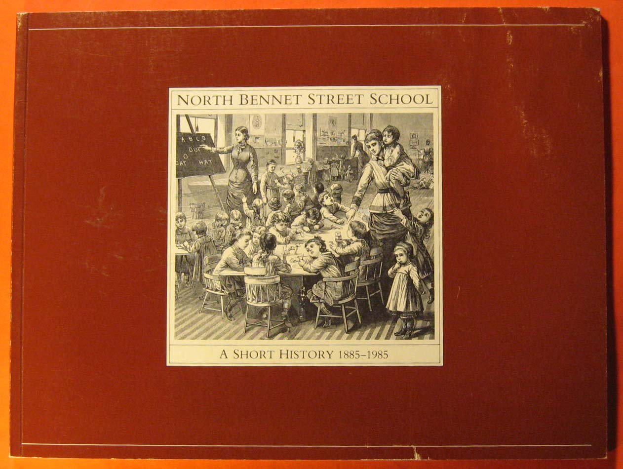 Image for North Bennet Street School:  A Short History 1885-1985