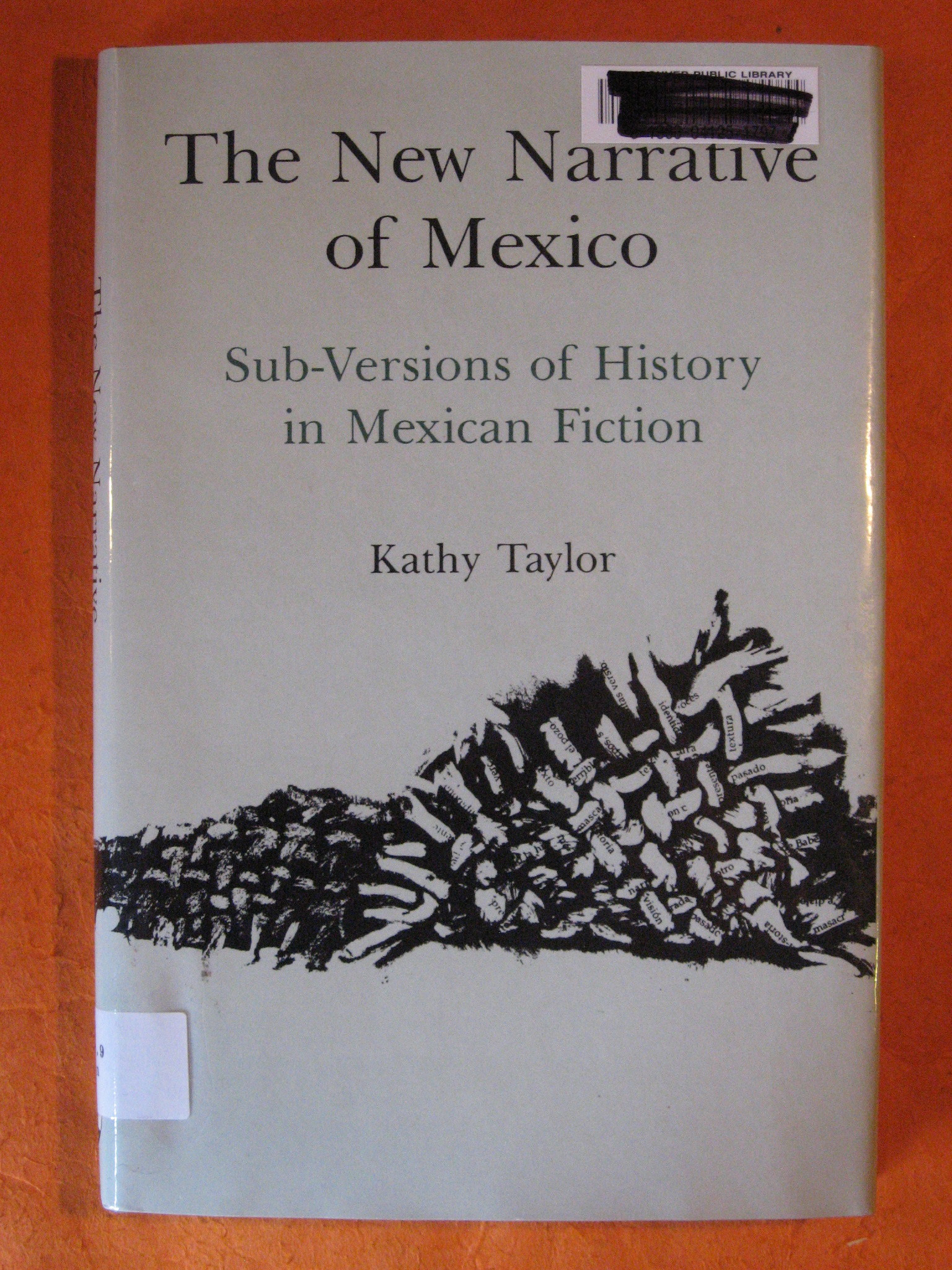 Image for New Narrative of Mexico: Sub-Versions of History in Mexican Fiction, The