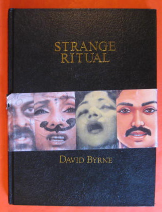 Strange Ritual: Words and Pictures, Byrne, David