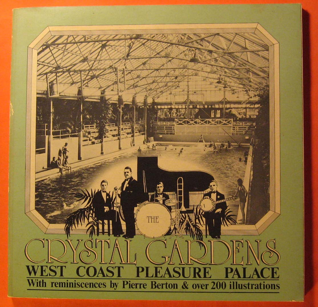 Image for The Crystal Gardens:  West Coast Pleasure Palace