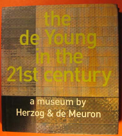 Image for de Young in the 21st century a museum by Herzog & de Meuron, The