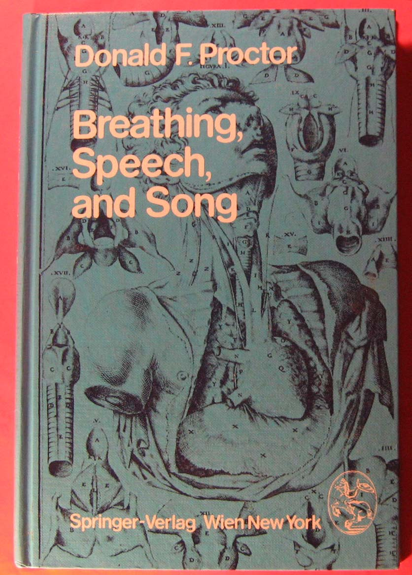 Breathing, Speech, and Song, Proctor, Donald F.