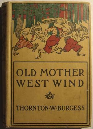 Old Mother West Wind, Burgess, Thornton. W.