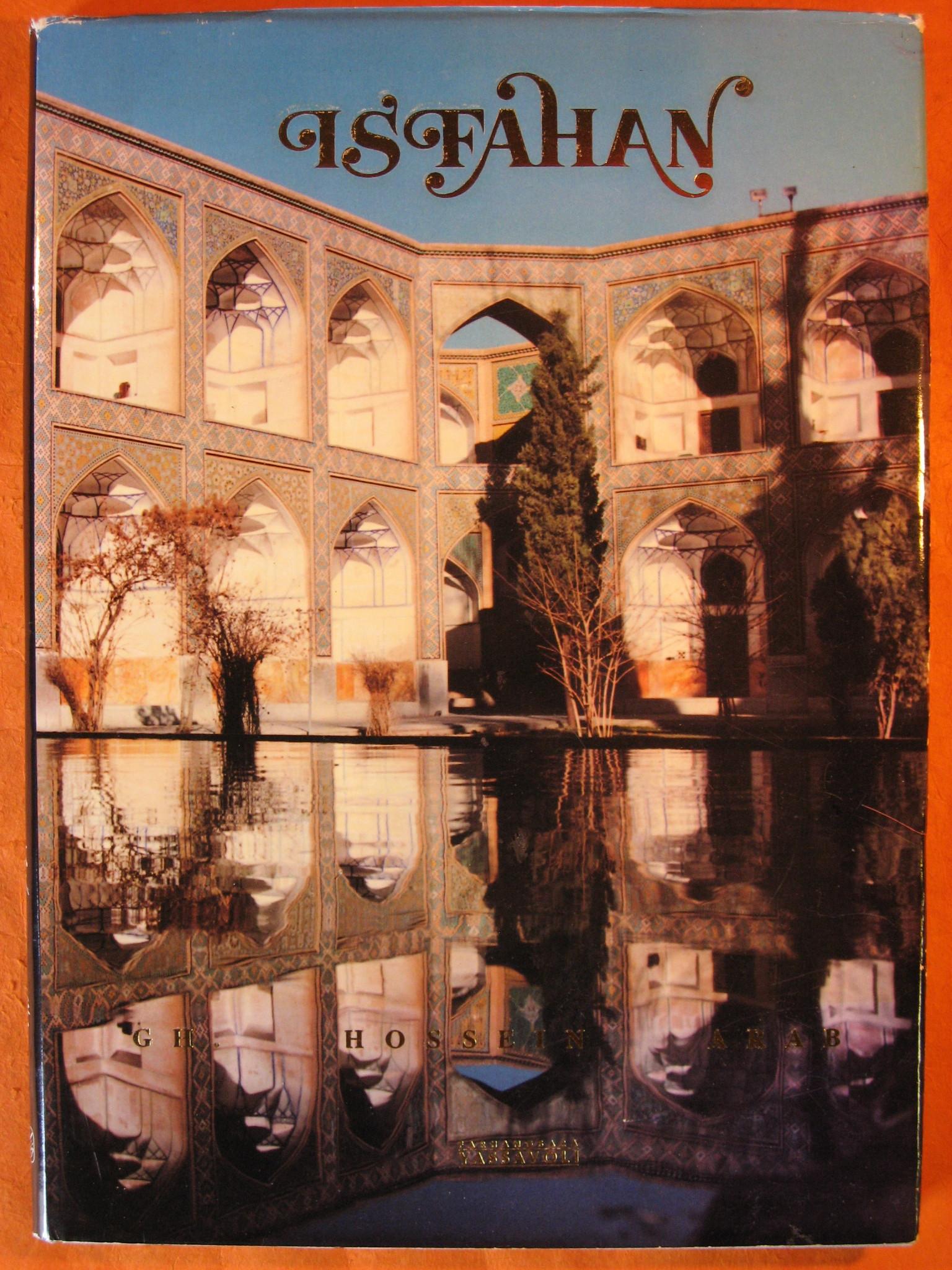 Isfahan, Gholam - Hosein Arab