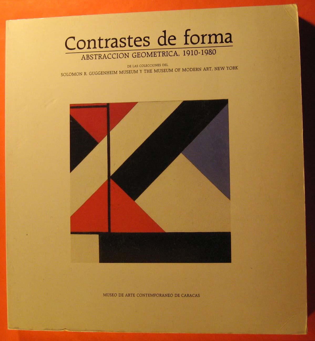 Contrastes de forma. Abstracción geométrica, 1910-1980 de las colecciones del Solomon R. Guggenheim Museum y The Museum of Modern Art of New York, Dabrowski, Magdalena (curator)