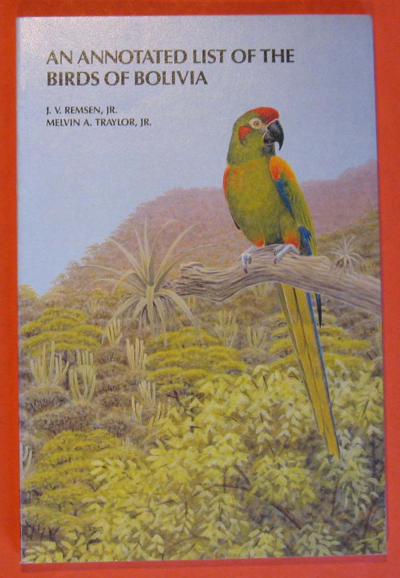 Image for An Annotated List of the Birds of Bolivia