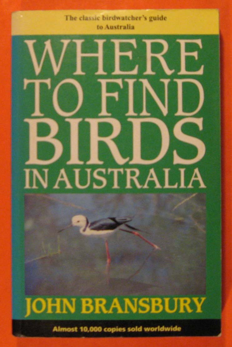 Where to Find Birds in Australia, Bransbury, John