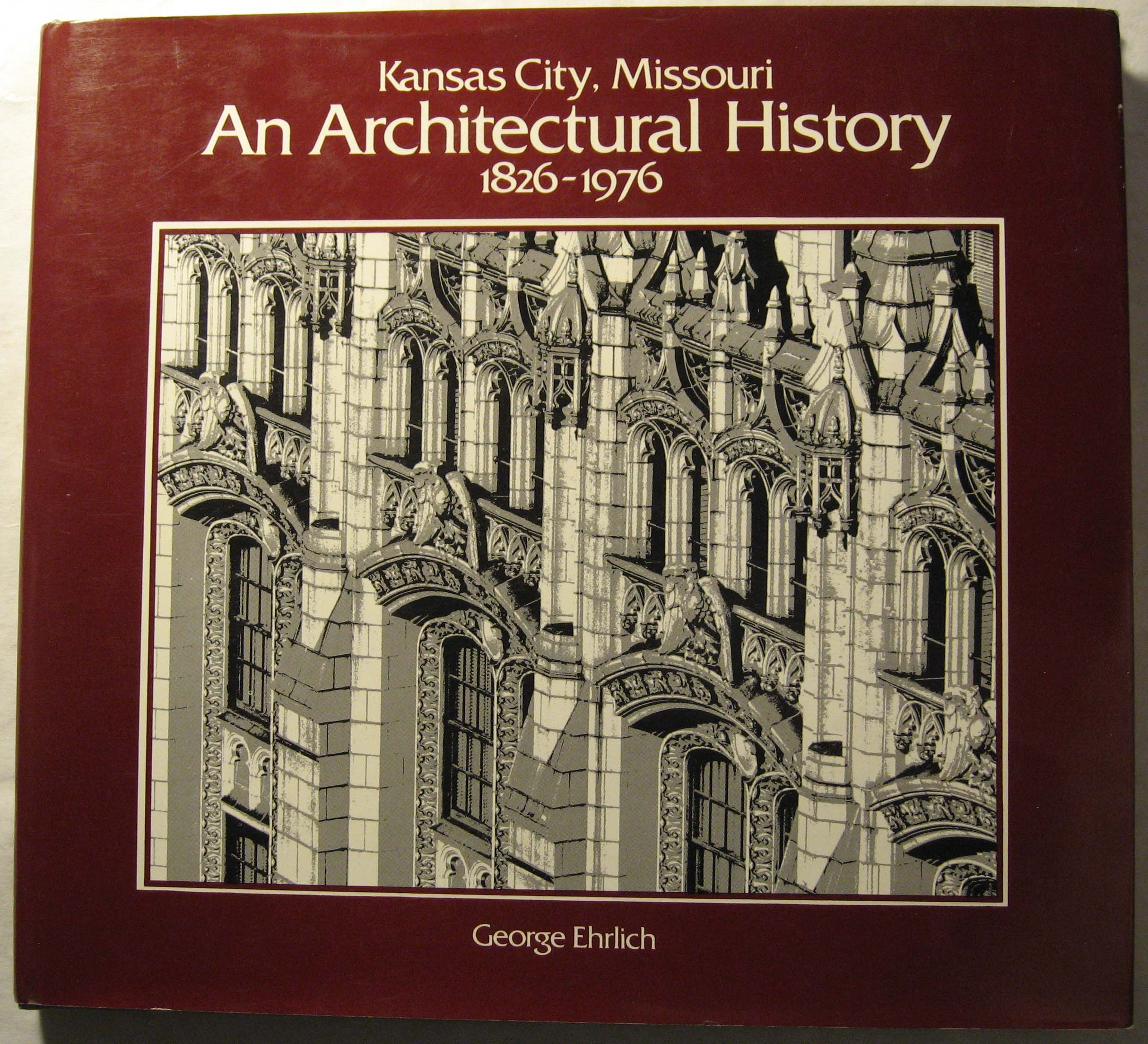 Kansas City, Missouri: An Architectural History, 1826-1976