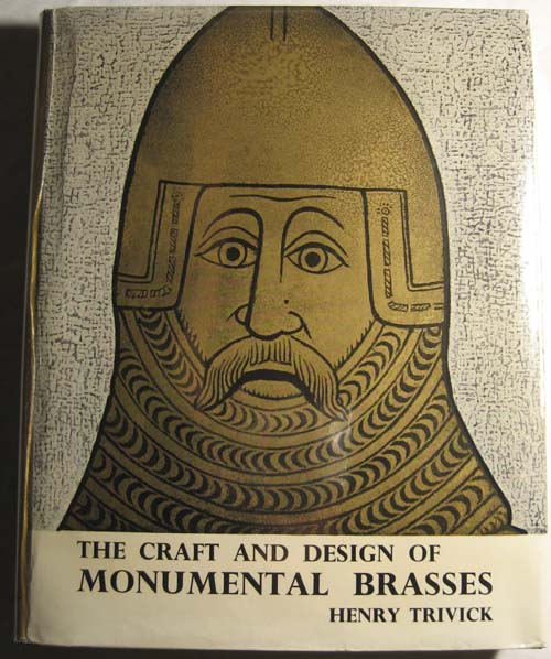 Image for The Craft and Design of Monumental Brasses