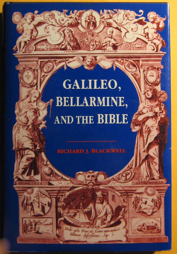 Image for Galileo, Bellarmine, and the Bible: Including a Translation of Foscarini's Letter on the Motion of the Earth