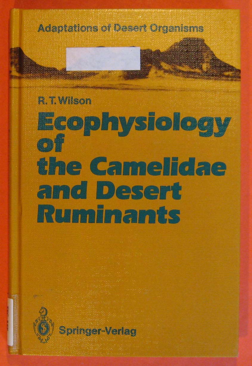 Image for Ecophysiology of the Camelidae and Desert Ruminants