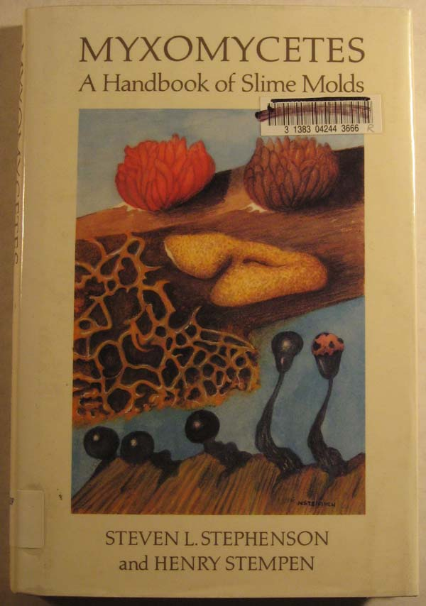 Image for Myxomycetes: A Handbook of Slime Molds