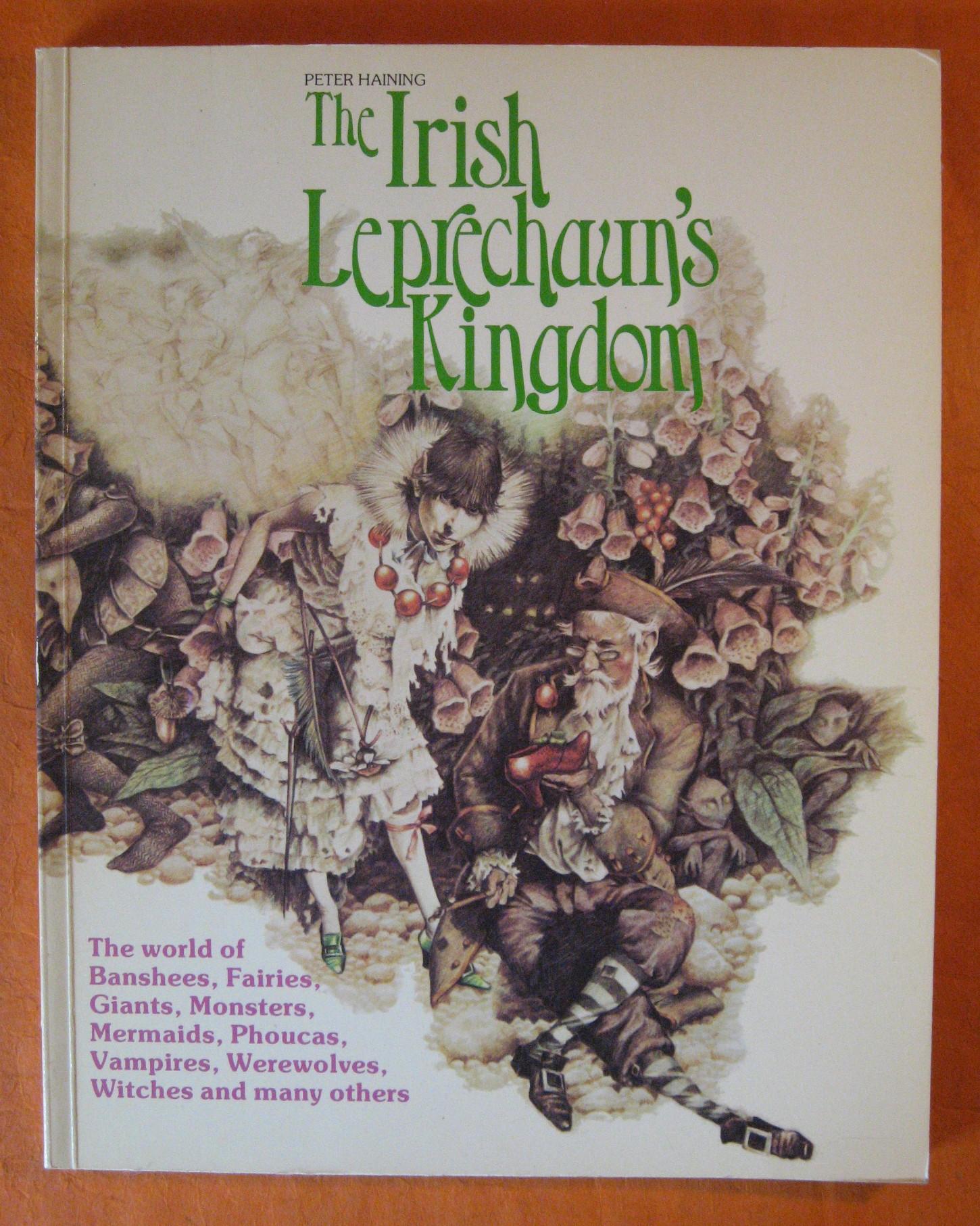 The Irish Leprechaun's Kingdom, Haining, Peter