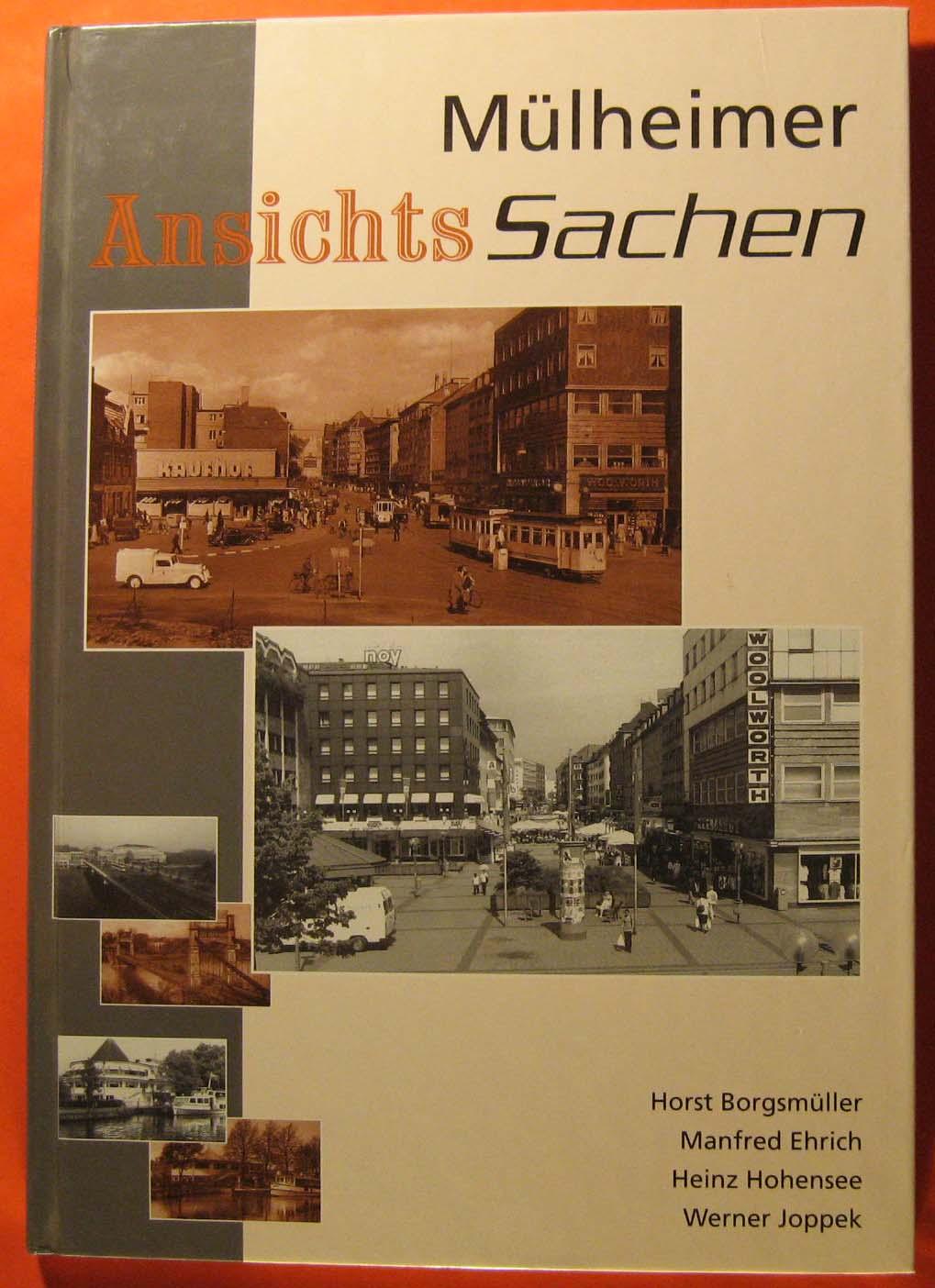 Mülheimer Ansichtssachen, Borgsmüller, Horst, Manfred Ehrich und Heinz Hohensee