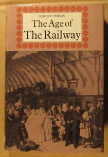 Image for Age of the Railway, The