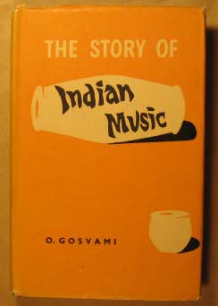 Image for The Story of Indian Music:  Its Growth and Synthesis