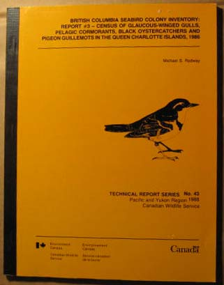 Image for British Columbia Seabird Colony Inventory : report #3, census of glaucous-winged gulls, pelagic cormorants, black oystercatchers and pigeon guillemots in the Queen Charlotte Islands, 1986