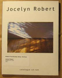 Jocelyn Robert:  Catalogue CD-Rom, Robert, Jocelyn