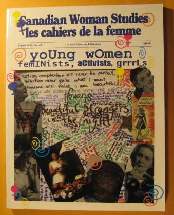 Image for Canadian Woman Studies Les Cahiers De La Femme Volume 20/21 Nos. 4/1 Young Women Feminists, Activists Grrrls