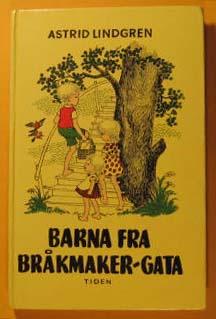 Barna Fra Brakmaker-Gata, Lindgren, Astrid
