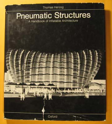 Image for Pneumatic Structures: A Handbook of Inflatable Architecture