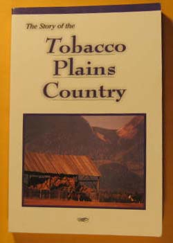Image for Story of the Tobacco Plains Country, The
