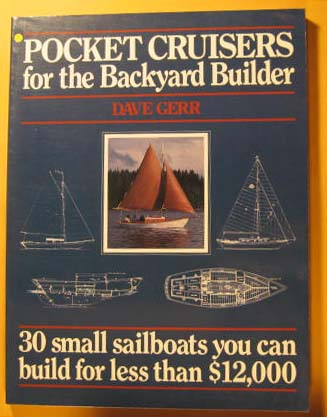 Image for Pocket Cruisers for the Backyard Builder: 30 Small Sailboats You Can Build for Less Than $12,000