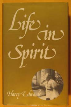 Life in Spirit, Edwards, Harry