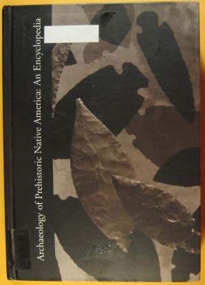 Image for Archaeology of Prehistoric Native America: An Encyclopedia