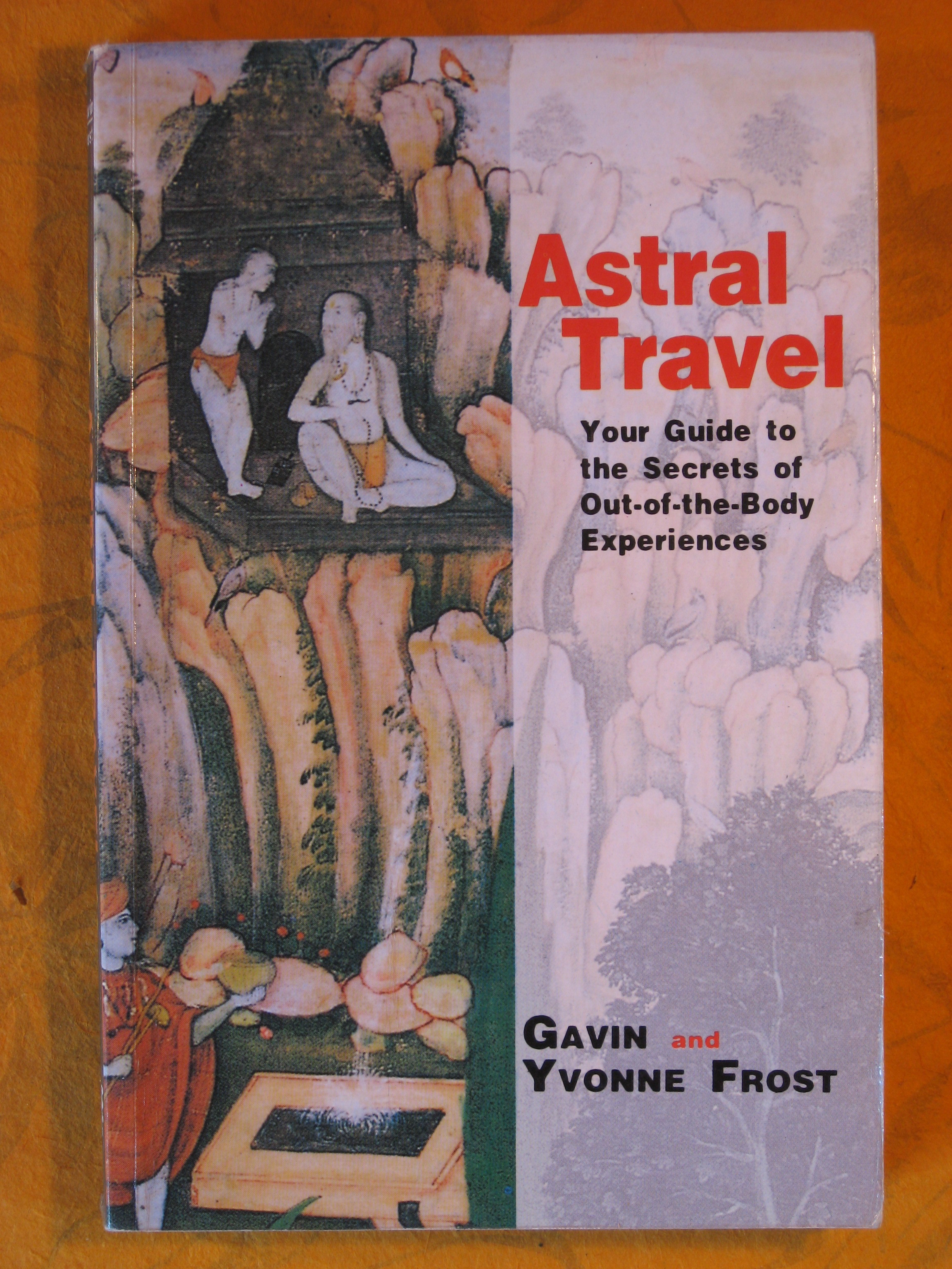 Image for Astral Travel : Our Guide to the Secrets