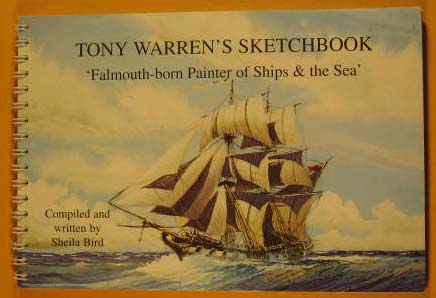 Image for Tony Warren's Sketchbook : Falmouth-Born Painter of Ships and the Sea