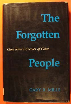 Image for The Forgotten People: Cane River's Creoles of Color