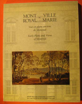 Image for Mont Royal--Ville Marie : vues et plans anciens de Montreal / Early Plans and Views of Montreal