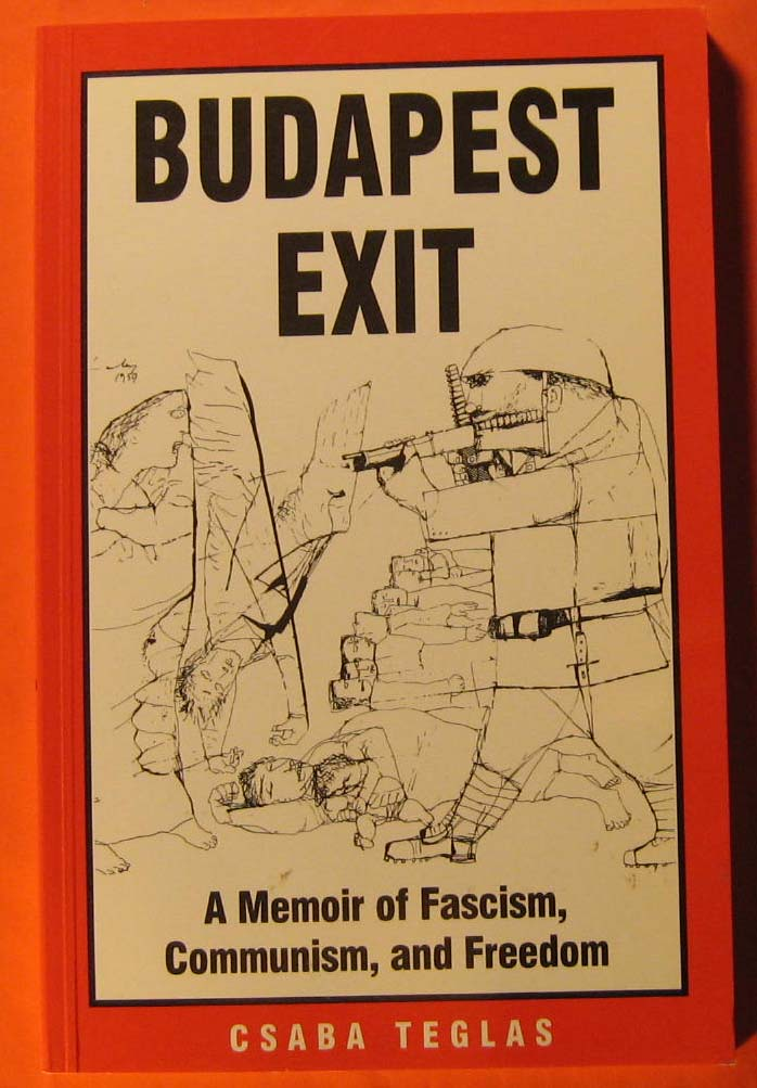 Image for Budapest Exit:  A Memoir of Facism, Communism, and Freedom