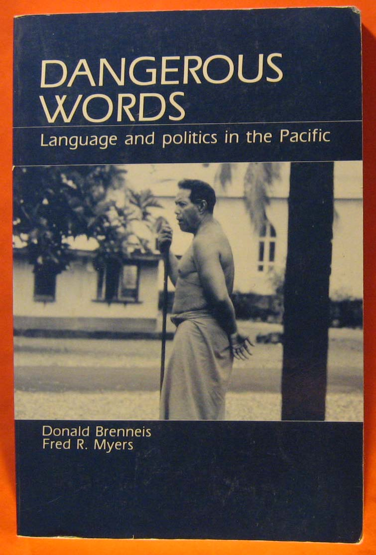 Image for Dangerous Words: Language and Politics in the Pacific