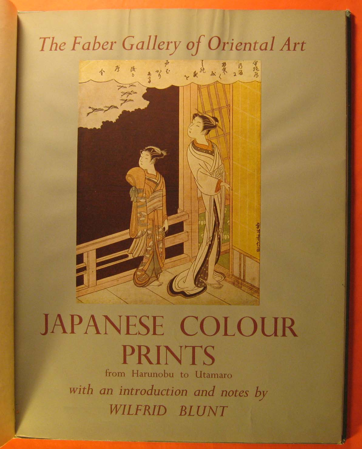 Japanese Colour Prints from Harunobu to Utamaro, Blunt, Wilfrid